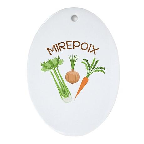MIREPOIX Ornament (Oval)