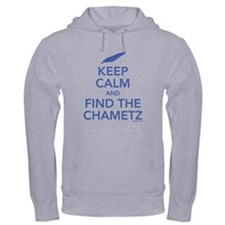 Keep Calm and Find the Chametz Hoodie
