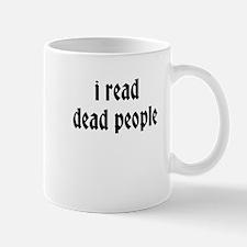 i read dead people Mugs