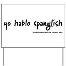 yohablospanglish Yard Sign