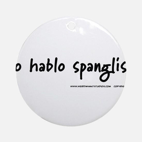yohablospanglish Ornament (Round)