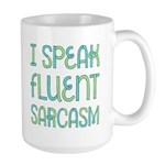 I Speak Fluent Sarcasm Large Mug Mugs