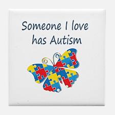 Someone I love has Autism (blue) Tile Coaster
