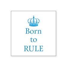 Born to rule, baby boy Sticker
