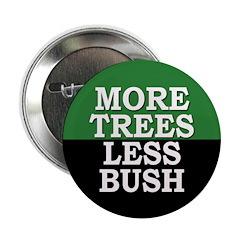 More Trees, Less Bush Button (10 pack)
