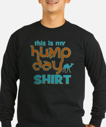 This is my Hump Day Long Sleeve T-Shirt