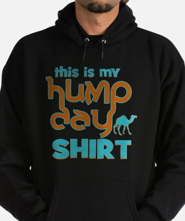 This is my Hump Day Hoodie