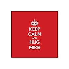 Hug Mike Sticker