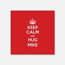 Hug Mike Sticker