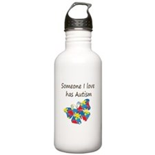 Someone I love has Aut Water Bottle