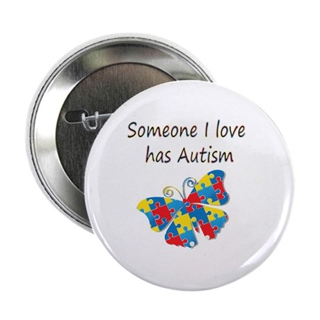"Someone I love has Autism (multi) 2.25"" Button"