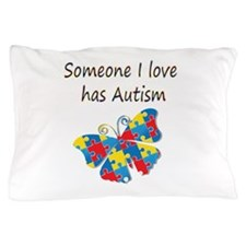 Someone I love has Autism (multi) Pillow Case