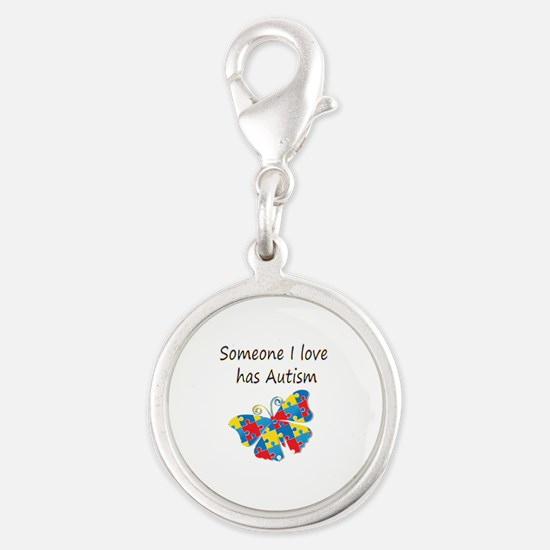 Someone I love has Autism (mul Silver Round Charm