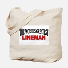"""""""The World's Greatest Lineman"""" Tote Bag"""