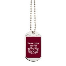 Cute Relationship Dog Tags