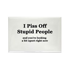 I Piss Off Stupid People Rectangle Magnet