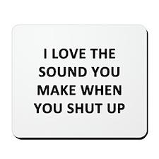 I Love The Sound Mousepad