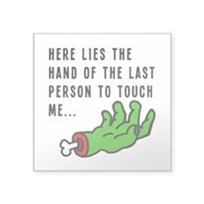 "Hands Off Square Sticker 3"" x 3"""