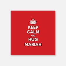 Hug Mariah Sticker