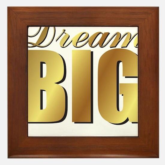 DREAM BIG Framed Tile