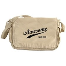 Personalize Awesome Since Messenger Bag