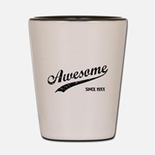 Personalize Awesome Since Shot Glass