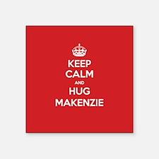 Hug Makenzie Sticker