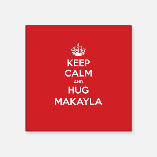 Hug Makayla Sticker
