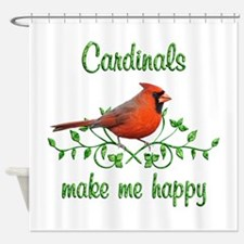 Cardinals Make Me Happy Shower Curtain