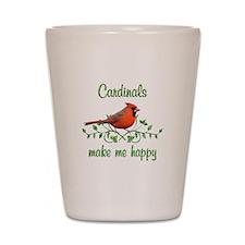 Cardinals Make Me Happy Shot Glass