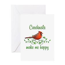Cardinals Make Me Happy Greeting Card
