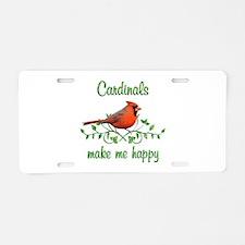 Cardinals Make Me Happy Aluminum License Plate