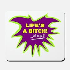 Lifes A Bitch-Green Day/ Mousepad