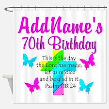 70TH PRAISE GOD Shower Curtain