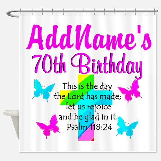70TH PRAISE GOD Shower Curtain