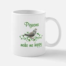 Pigeons Make Me Happy Mug