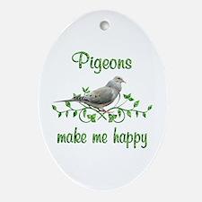 Pigeons Make Me Happy Ornament (Oval)