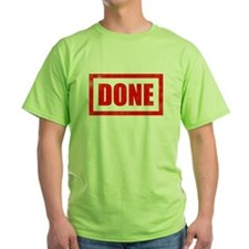 Done! Graduation T-Shirt