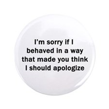 "I'm Sorry 3.5"" Button"