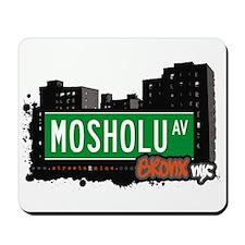 Mosholu Av, Bronx, NYC Mousepad