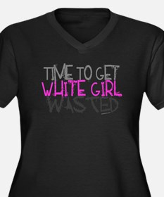 White Girl Wasted Plus Size T-Shirt