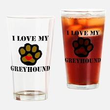I Love My Greyhound Drinking Glass