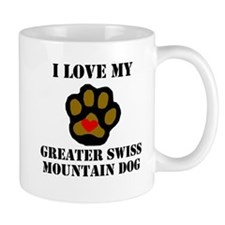 I Love My Greater Swiss Mountain Dog Mugs