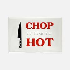Chop It Like Its Hot Rectangle Magnet
