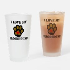 I Love My Bloodhound Drinking Glass