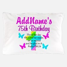 75TH CHRISTIAN Pillow Case