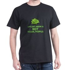 Soylent Green is NOT vegan, people! T-Shirt