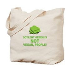 Soylent Green is NOT vegan, people! Tote Bag