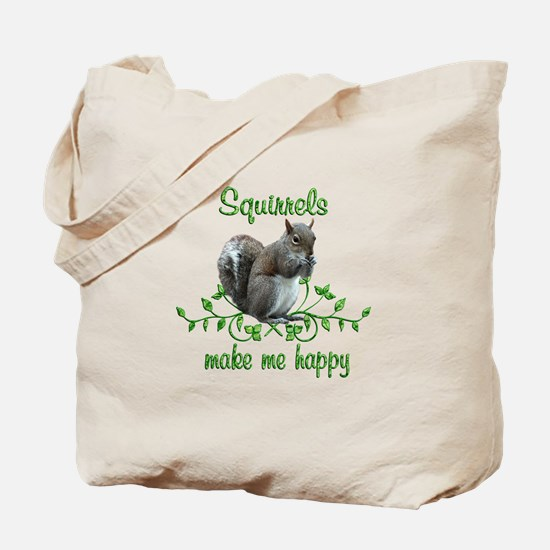 Squirrels Make Me Happy Tote Bag