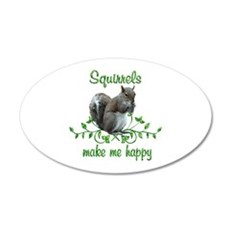 Squirrels Make Me Happy Wall Decal